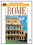 Rome: White Star Guides - Archaeology