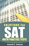 img - for Solutions for SAT Math Practice Tests book / textbook / text book