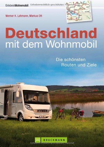 Wohnmobilführer - Deutschland mit dem Wohnmobil: