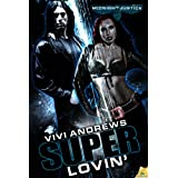 Superlovin' (Midnight Justice) ~ Vivi Andrews