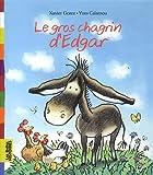 "Afficher ""Le Gros chagrin d'Edgar"""