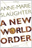 A New World Order (0691116989) by Anne-Marie Slaughter