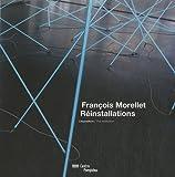 echange, troc Alfred Pacquement - François Morellet, Réinstallations : L'exposition