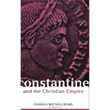 Constantine and the Christian Empireby Charles Odahl