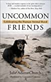 img - for Uncommon Friends: Celebrating the Human-Animal Bond by Julie Adams Church (2002-03-26) book / textbook / text book