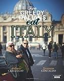 Two Greedy Italians Eat Italy by Antonio Carluccio, Gennaro Contaldo (2012) Gennaro Contaldo Antonio Carluccio