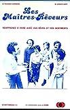 img - for Les Maitres-Reveurs. R apprenez a Vivre Avec Vos Reves et Vos Sentiments book / textbook / text book