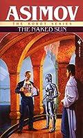 The Naked Sun (The Robot Series Book 2) eBook: Isaac Asimov