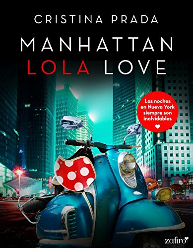 Portada del libro Manhattan Lola Love de Cristina Prada