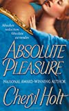 Absolute Pleasure (0312984596) by Holt, Cheryl