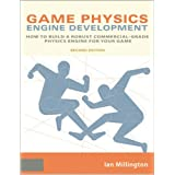 "Game Physics Engine Development: How to Build a Robust Commercial-Grade Physics Engine for your Game.von ""Ian Millington"""