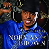 Sending My Lovepar Norman Brown