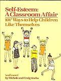 Self-Esteem: A Classroom Affair