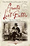 img - for Grant's Last Battle: The Story Behind the Personal Memoirs of Ulysses S. Grant (Emerging Civil War) book / textbook / text book