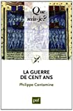 La guerre de Cent Ans (French Edition) (2130583229) by Philippe Contamine