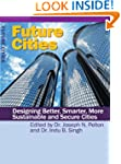 Future Cities: esigning Better, Smart...