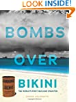 Bombs over Bikini: The World's First...