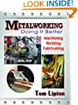 Metalworking - Doing it Better: Machi...