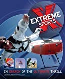 Extreme Sports: In Search of the Ultimate Thrill by Tomlinson, Joe (2004) Paperback