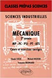 Siencees industrielles m�canique 2e annee mp-PC-psi-pt-ats cours et exercices corriges