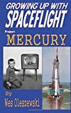 Growing up with Spaceflight- Project Mercury (Volume 1)