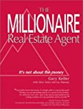 Millionaire Real Estate Agent: Its Not About the Money (Paperback)