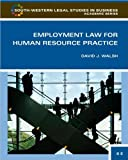 img - for D. J. Walsh's 3rd(third) edition (Employment Law for Human Resource Practice (South-Western Legal Studies in Business Academic) (Hardcover))(2009) book / textbook / text book