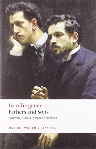 Fathers and Sons (Oxford World's Classics)