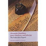 The Federalist Papers (Oxford World's Classics) ~ John Jay