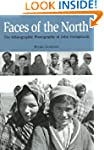Faces of the North: The Ethnographic...