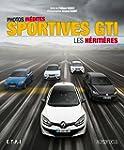 Sportives GTI : Les h�riti�res