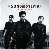 echange, troc Sons of Sylvia - Revelation