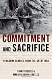 img - for Commitment and Sacrifice: Personal Diaries of the Great War book / textbook / text book