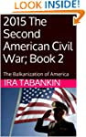 2015 The Second American Civil War; B...