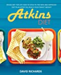 Atkins Diet: Atkins Diet For Life-How...