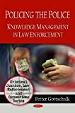 img - for Policing the Police: Knowledge Management in Law Enforcement book / textbook / text book