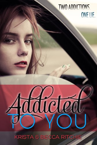 Addicted to You (Addicted #1) by Krista Ritchie
