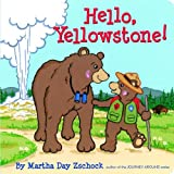 Martha Day Zschock Hello Yellowstone!