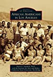 img - for African Americans in Los Angeles   [AFRICAN AMER IN LOS ANGELES] [Paperback] book / textbook / text book