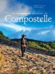 Sur les nouveaux chemins de Compostelle