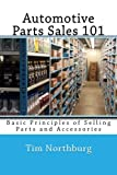 Automotive Parts Accessories Best Deals - Automotive Parts Sales 101: Basic Principles of Selling Parts and Accessories