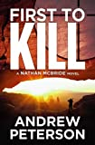 img - for First to Kill (The Nathan McBride Series) book / textbook / text book