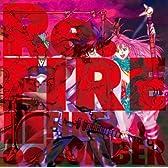 Re.FIRE!!
