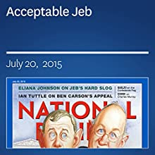 Acceptable Jeb (       UNABRIDGED) by Eliana Johnson Narrated by Mark Ashby