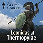 Leonidas at Thermopylae | Rufus Fears