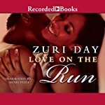 Love on the Run | Zuri Day