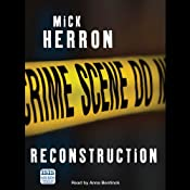 Reconstruction | [Mick Herron]