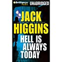 Hell Is Always Today: Nick Miller, Book 3 Audiobook by Jack Higgins Narrated by Michael Page