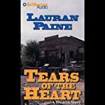 Tears of the Heart: A Five Star Western | Lauran Paine