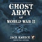 Ghost Army of World War II Hörbuch von Jack Kneece Gesprochen von: Paul Woodson